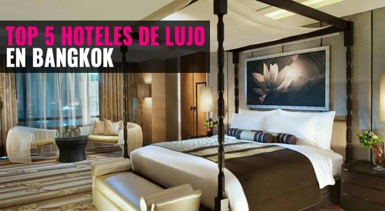 Top 5 mejores hoteles de lujo en bangkok todotailandia for Hoteles de lujo en vitoria