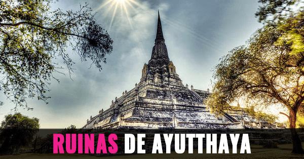 templos-ayutthaya