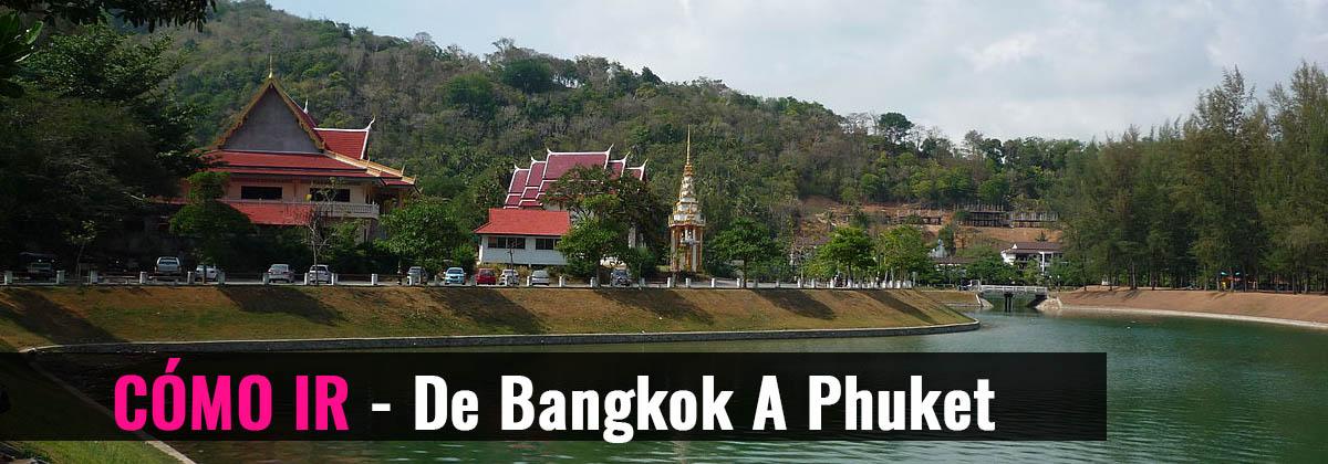 Cómo ir - De Bangkok a Phuket