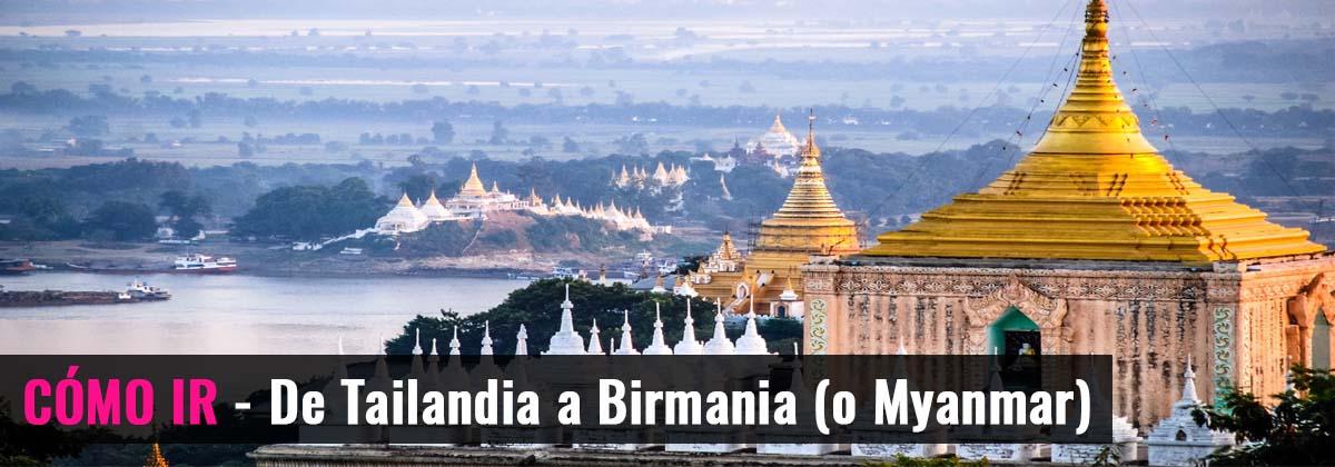 Cómo ir- De Tailandia a Birmania