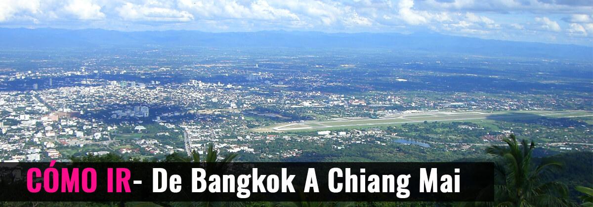 Cómo ir- De Bangkok a Chiang Mai