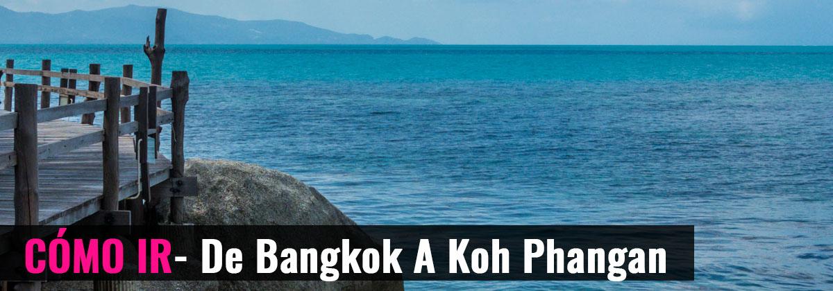 Cómo ir- De Bangkok a Koh Phangan