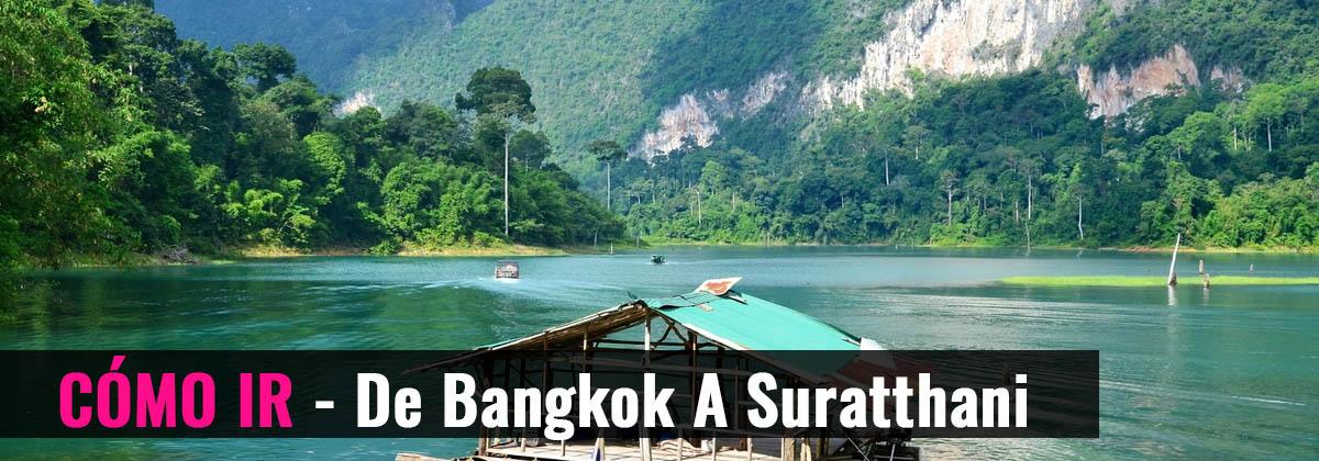 Cómo ir - De Bangkok a Suratthani