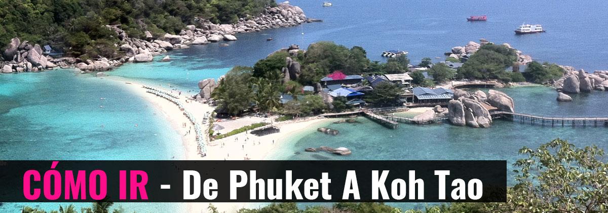 Cómo Ir - De Phuket a Koh Tao