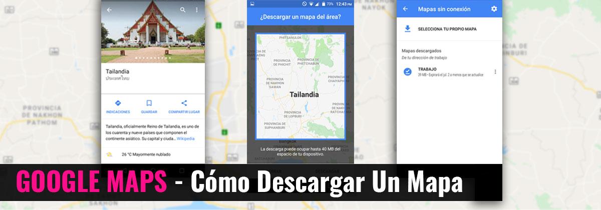 Google Maps -Cómo descargar un mapa