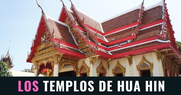 los templos de hua hin